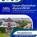 "Forum Silaturahmi Alumni (FSA) IPB VII ""Halalbihalal dan Launching Yayasan ARM HA IPB"""